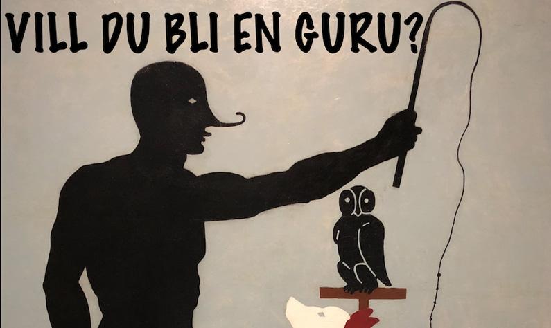 Vill du bli en guru?